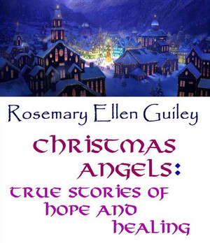Christmas Angels with Rosemary Ellen Guiley – Paranormal Podcast 266