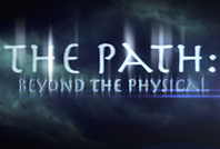 Post image for the path beyond the physical paranormal podcast