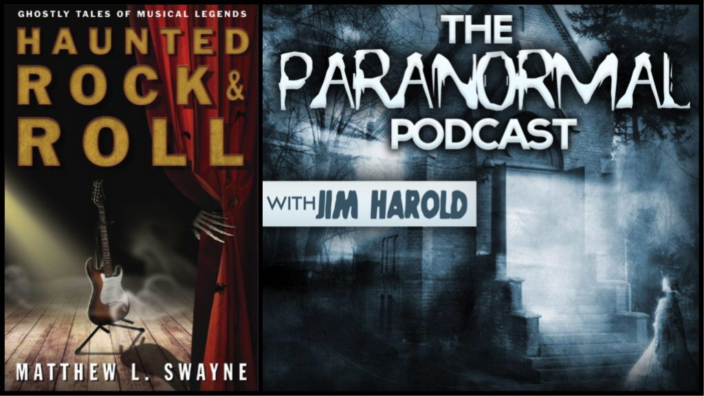Haunted Rock n Roll – Paranormal Podcast 339