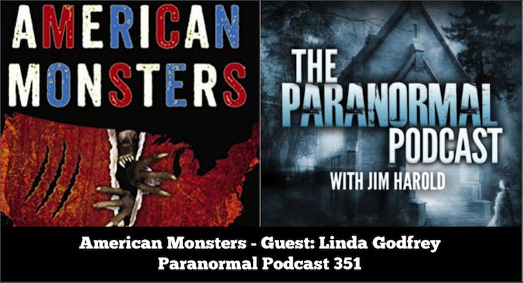 american monsters � paranormal podcast 351 � jimharoldcom