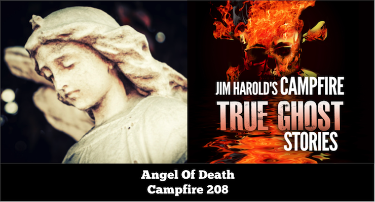 Angel of Death – Campfire 208