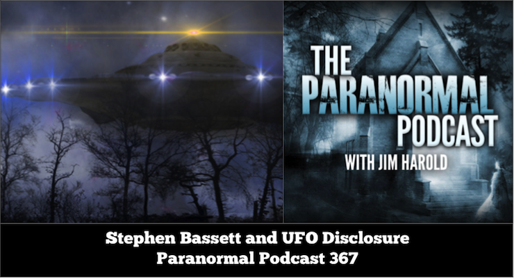 Stephen Bassett and UFO Disclosure – The Paranormal Podcast 367