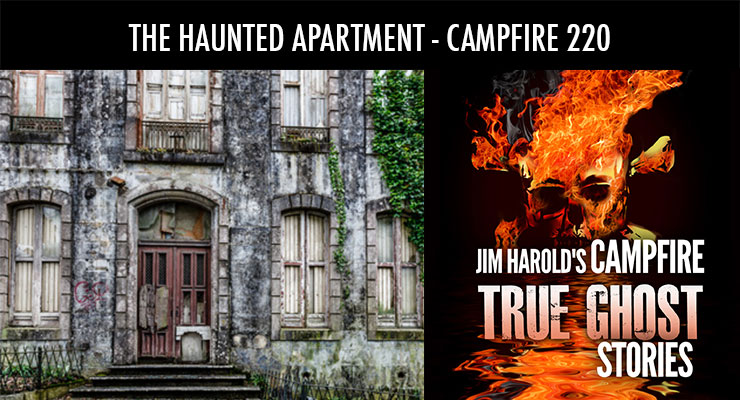 The Haunted Apartment – Campfire 220