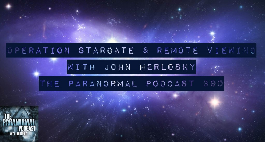 Operation Stargate and Remote Viewing – The Paranormal Podcast 390
