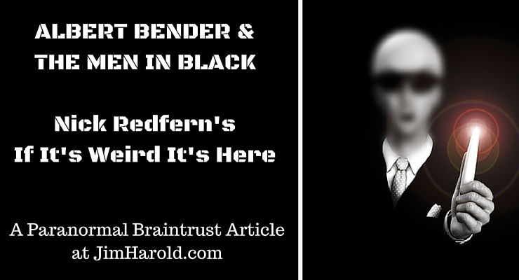 Albert Bender and the Men in Black: Enduring Influences on Sci-Fi Entertainment – Nick Redfern