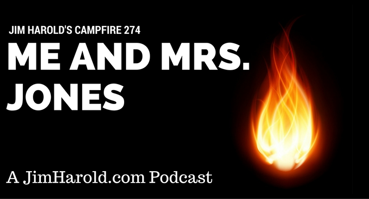 Me and Mrs Jones – Campfire 274