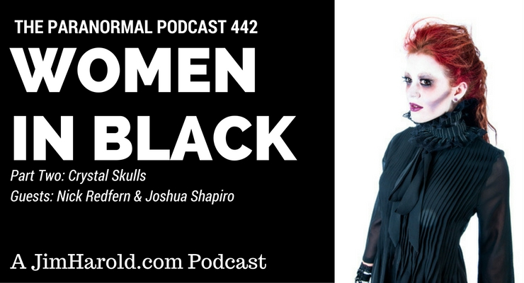 The Women In Black – Paranormal Podcast 442