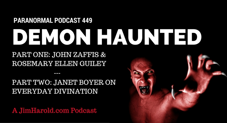 Demon Haunted – The Paranormal Podcast 449