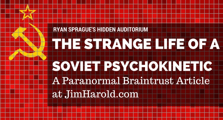 The Strange Life of A Soviet Psychokinetic, Nina Kulagina – Ryan Sprague Writes