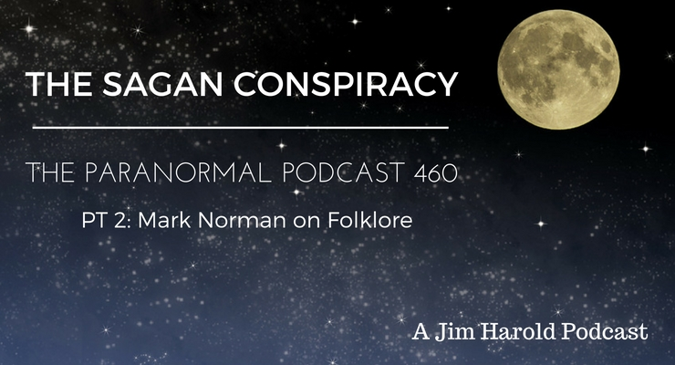 The Sagan Conspiracy – The Paranormal Podcast 460