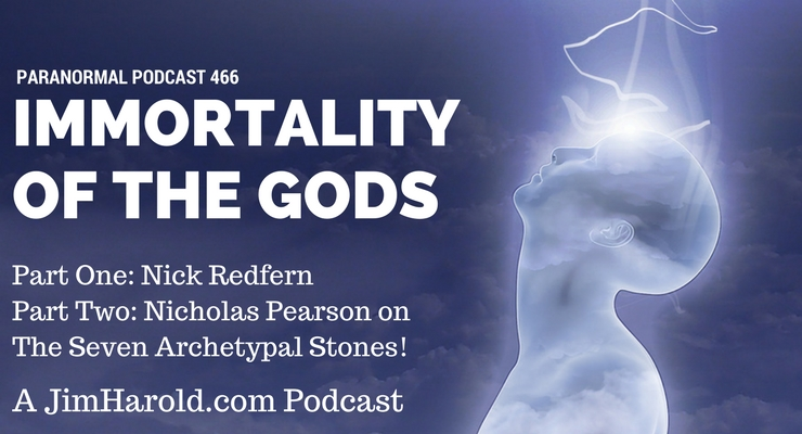 Immortality Of The Gods – Paranormal Podcast 466