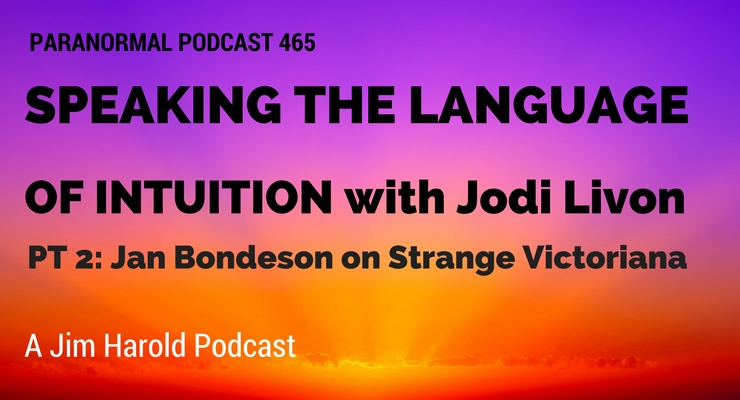 Speaking The Language of Intuition – Paranormal Podcast 465