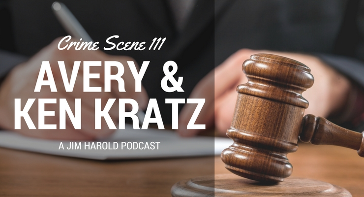 Avery and Ken Kratz – Crime Scene 111
