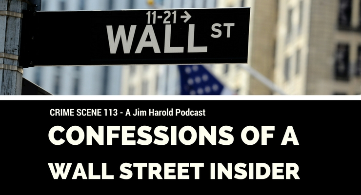 Confessions of a Wall Street Insider – Crime Scene 113