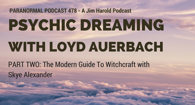 Psychic Dreaming – Paranormal Podcast 478