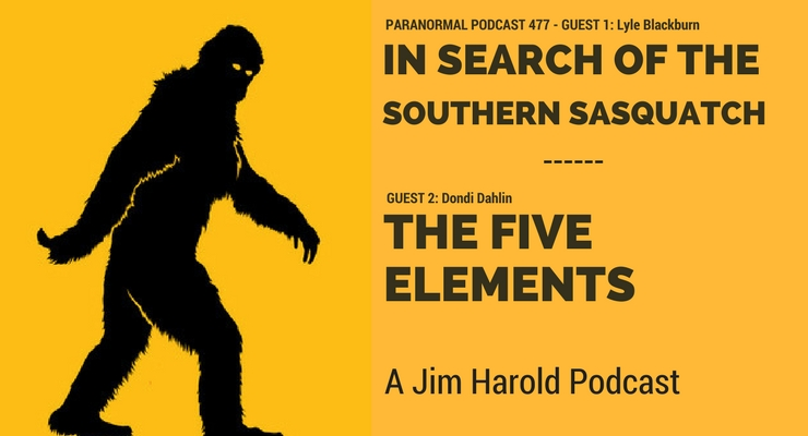 In Search Of The Southern Sasquatch – The Paranormal Podcast 477