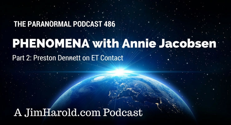 Phenomena with Annie Jacobsen – Paranormal Podcast 487