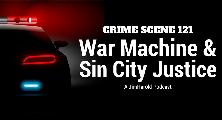 War Machine and Sin City Justice – Crime Scene 121