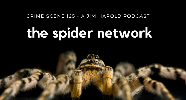 The Spider Network – Crime Scene 125