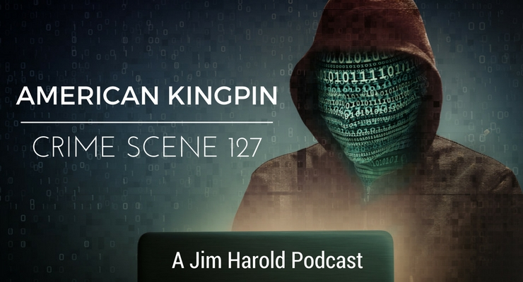 American Kingpin – Crime Scene 127