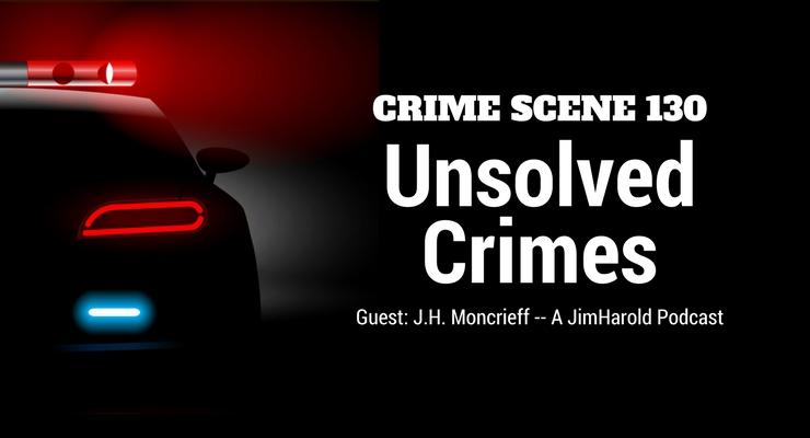 Unsolved Crimes – Crime Scene 130