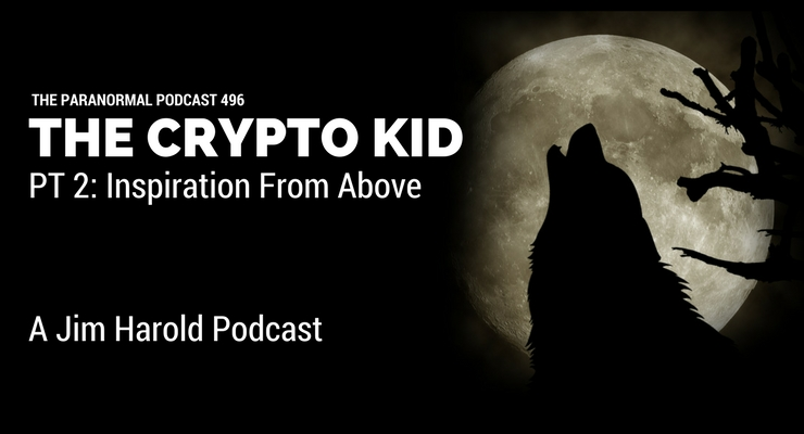 The Crypto Kid – The Paranormal Podcast 496