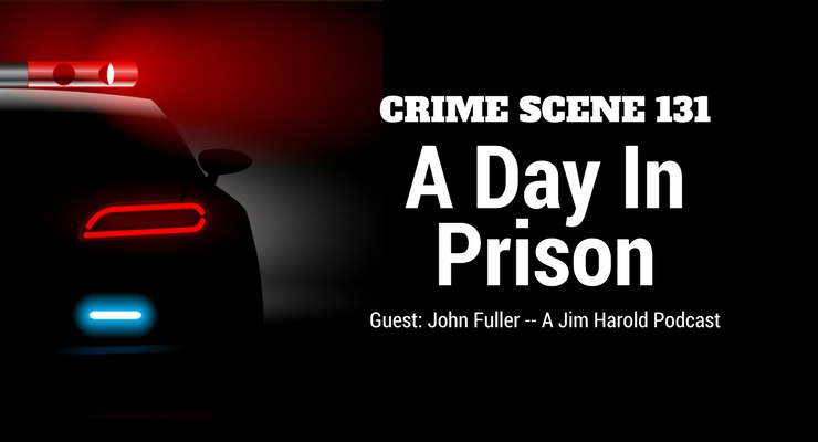 A Day In Prison – Crime Scene 131