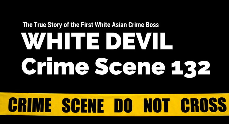 White Devil – Crime Scene 132