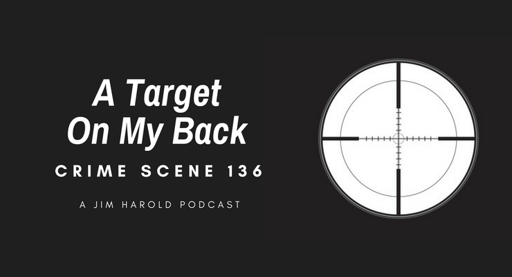 A Target On My Back – Crime Scene 136