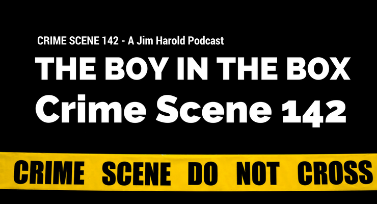 The Boy In The Box – Crime Scene 142