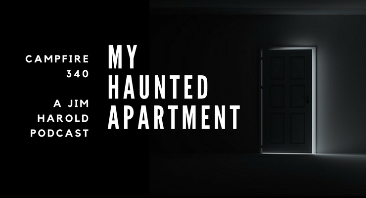 My Haunted Apartment – Campfire 340