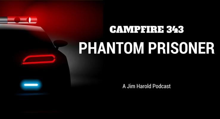 Phantom Passenger – Campfire 343