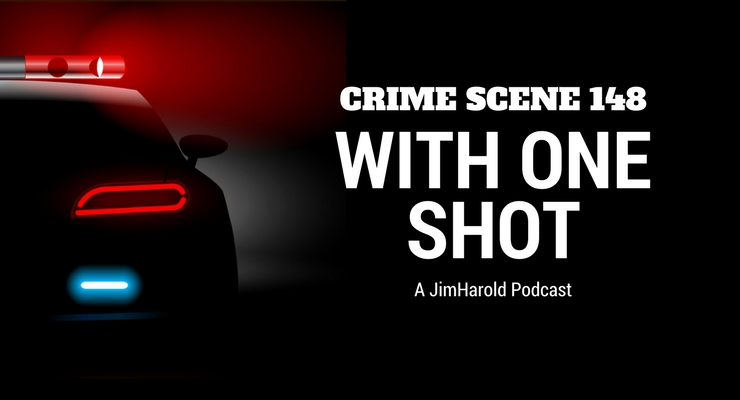With One Shot – Crime Scene 148