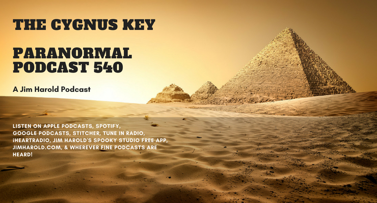 The Cygnus Key – Paranormal Podcast 540