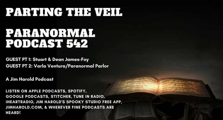 Parting The Veil – Paranormal Podcast 542