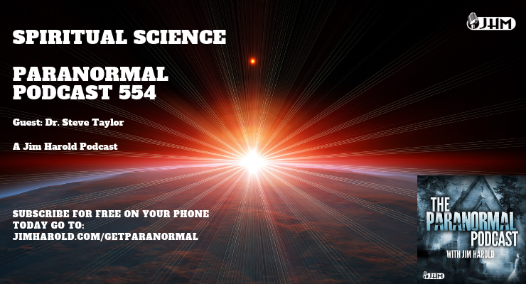 Spiritual Science – Paranormal Podcast 554