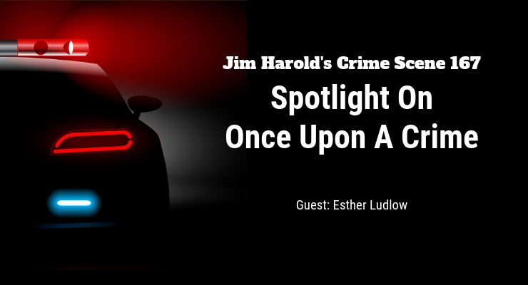Spotlight On Once Upon A Crime – Crime Scene 167