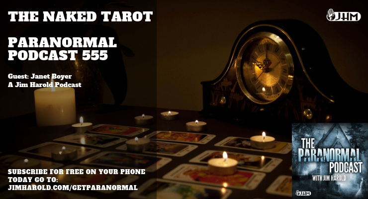 Naked Tarot – Paranormal Podcast 555