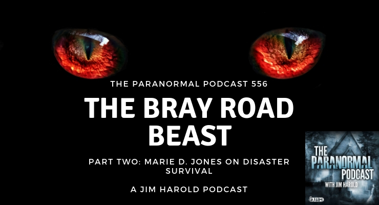 The Bray Road Beast – Paranormal Podcast 556