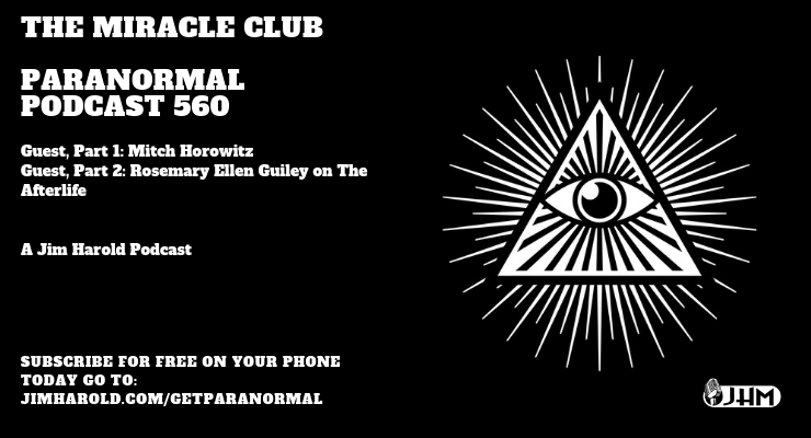 The Miracle Club – Paranormal Podcast 560